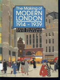 image of The Making of Modern London 1914-1939