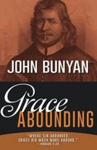 Grace Abounding by John Bunyan - 2019-01-08 - from Books Express and Biblio.com
