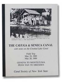 The Cayuga and Seneca Canal with Notes on the Crooked Lake Canal, Field Trip May 19, 1989, May 20, 1989, Geneva to Montezuma, Penn Yan to Dresden