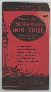 Thomas Bros. San Francisco Info-Guide. And Complete Detailed Colorful Street Map.