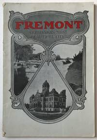 Fremont Illustrated. Descriptive and Illustrative of Fremont -- Nebraska's Most Beautiful City