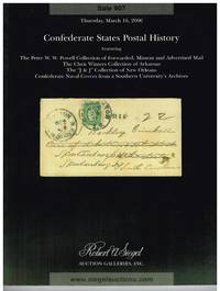 CSA postal history featuring the Peter Powell collection by Robert A Siegel Auction Galleries - Paperback - 1st - Mar 2007 - from Bradford Dewolfe Sheff- Bookseller (SKU: 229-17)