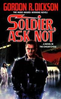 image of Soldier, Ask Not : A Novel in the Chide Cyle