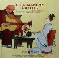 image of Un dimanche à Kyoto : Chansons, contes et comptines - Livre + CD