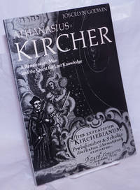 Athanasius Kircher a renaissance man and the quest for lost knowledge; with 105 illustrations