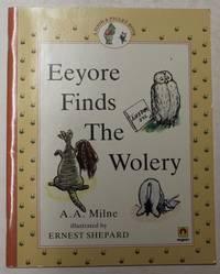 Eeyore Finds The Wolery