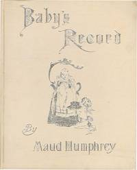 BABY'S RECORD by  MAUD HUMPHREY - from Aleph-Bet Books, Inc. and Biblio.co.uk