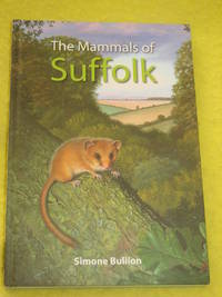 The Mammals of Suffolk