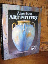 American Art Pottery by  David Rago - Hardcover - 1997 - from Brass DolphinBooks and Biblio.com