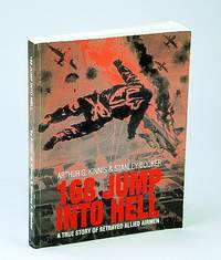 168 Jump Into Hell: A True Story of Betrayed Allied Airmen
