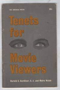 Tenets for Movie Viewers