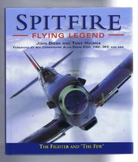 Spitfire: Flying Legend. The Fighter & 'The Few'