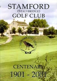 image of Stamford (Stalybridge) Golf Club : Centenary 1901 - 2001