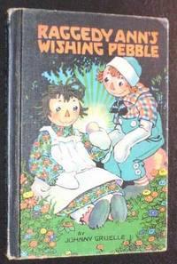 Raggedy Ann's Wishing Pebble