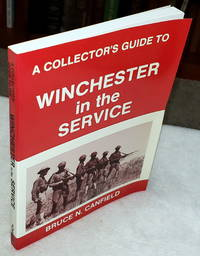 image of A Collector's Guide to Winchester in the Service
