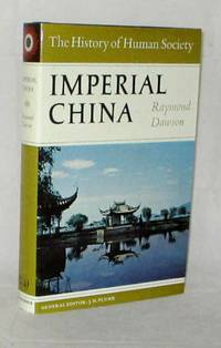 Imperial China (The History of Human Society Series)
