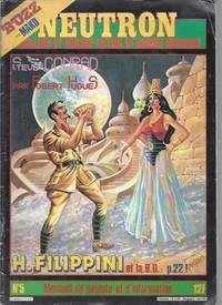 NEUTRON Magazine - N°5 : Steve Conrad par Robert Hugues / Bozz par Mako / H.Filippini et la BD