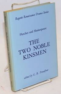 The two noble kinsmen, edited by G. R. Proudfoot