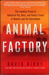 image of Animal Factory: The Looming Threat Of Industrial Pig, Dairy, And Poultry Farms To Humans And The Environment