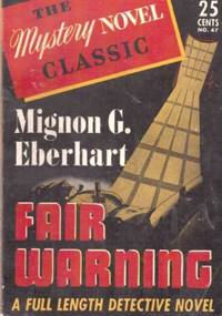 Fair Warning by  Mignon G Eberhart - Paperback - from Grant Thiessen / BookIT Inc. (SKU: 750354)