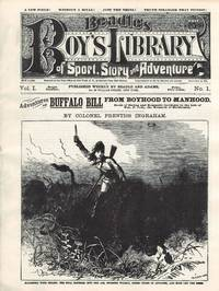 Adventures of Buffalo Bill From Boyhood To Manhood; Deeds of Daring and Romantic Incidents in the Life of Wm. F. Cody, the Monarch of Bordermen