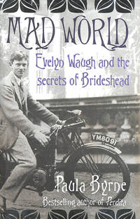 image of Mad World: Evelyn Waugh and the Secrets of Brideshead