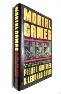 Mortal Games: A Novel of International Intrigue