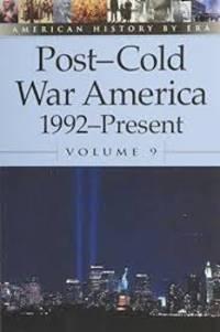 Post-cold War America 1992-Present