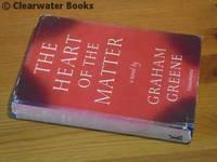 The Heart of the Matter. A novel.