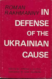 IN DEFENSE OF THE UKRAINIAN CAUSE