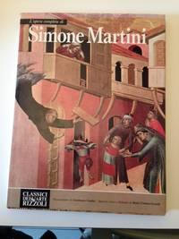 L'Opera Completa Di Simone Martini
