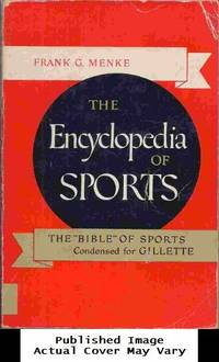 The Encyclopedia Of Sports by  Frank G Menke - Paperback - First Edition - 1955-01-01 Spine Wear, Cover Cre - from EstateBooks (SKU: 535PM26V_ed6dcde3-fc03-4)