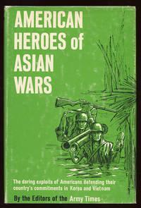 American Heroes of Asian Wars