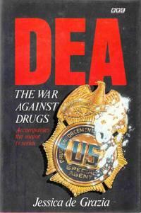 DEA: The War Against Drugs