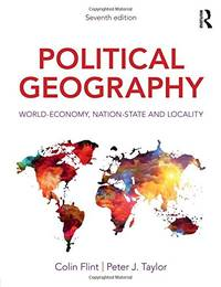 image of Political Geography: World-Economy, Nation-State and Locality
