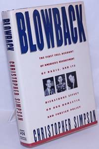 image of Blowback: America's recruitment of Nazis and its effects on the cold war