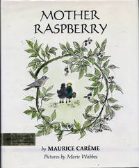 Mother Raspberry by  Maurice Careme - Hardcover - 1969 - from Sparkle Books (SKU: 003110)