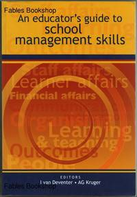 AN EDUCATOR'S GUIDE TO SCHOOL MANAGEMENT SKILLS.