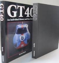GT40; An Individual History and Race Record