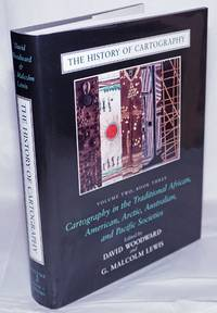 image of The History of Cartography, Volume 2, Book 3: Cartography in the Traditional African, American, Arctic, Australian, and Pacific Societies