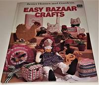 Better Homes and Gardens Easy Bazaar Crafts (Hardcover)