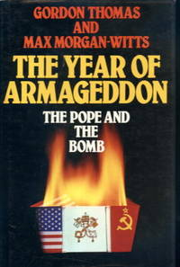The Year of Armageddon: The Pope and the Bomb
