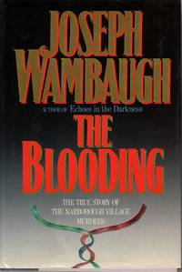 image of The Blooding The True Story of the Narborouth Village Murders