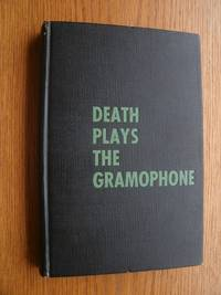 Death Plays the Gramophone