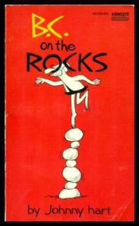 B.C. ON THE ROCKS