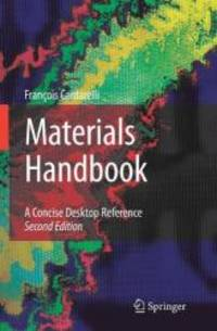 Materials Handbook: A Concise Desktop Reference by François Cardarelli - Hardcover - 2008-07-09 - from Books Express (SKU: 1846286689)