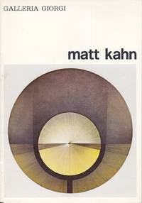 Matt Kahn by  2013)  1928 - Stanford - 1974 - from Studio Bibliografico Marini and Biblio.com