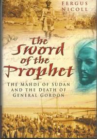 Sword of the Prophet by  Fergus Nicoll - Hardcover - 2004-05-13 - from Mark Lavendier, Bookseller (SKU: SKU1023329)
