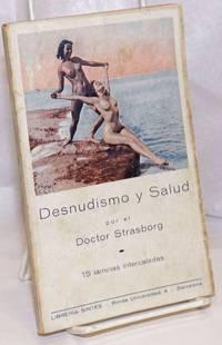 image of Desnudismo y Salud; Con 15 laminas intercaladas en el texto