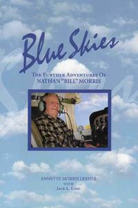 Blue Skies the Further Adventures of Nathan Bill Morris
